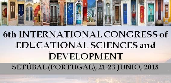 6th INTERNATIONAL CONGRESS of EDUCATIONAL SCIENCES and DEVELOPMENT